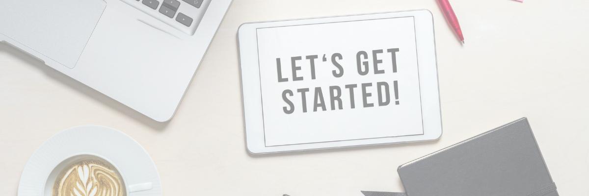 Lets get started on tablet